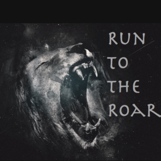 Run to the Roar