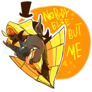 Nobody Else But Me [Bill Cipher X Listener Mix]