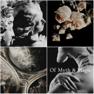 Of Myth and Magic