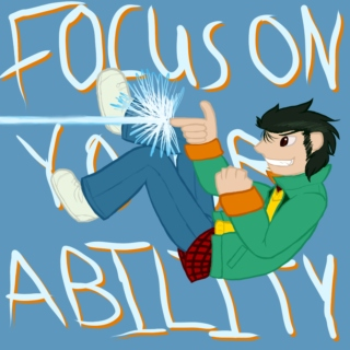 Focus on Your Ability!