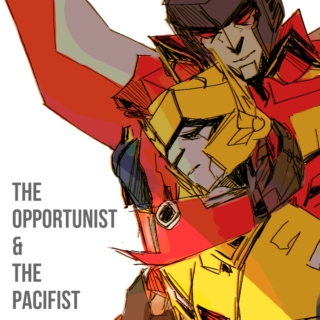 the opportunist & the pacifist