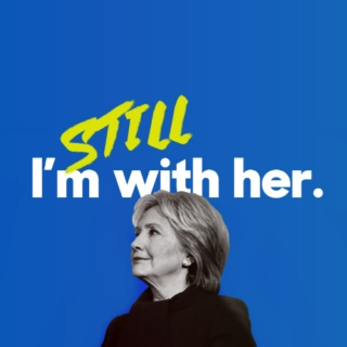 i'm still with her