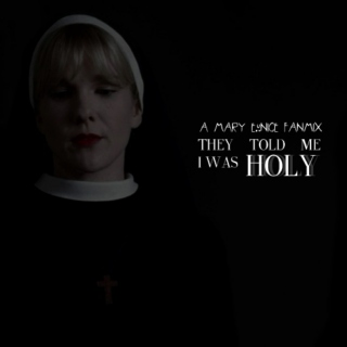 ►They told me i was HOLY ✞