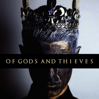 Of Gods And Thieves