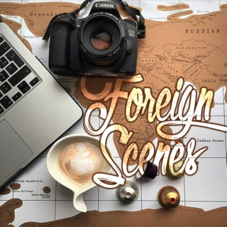 Foreign Scenes