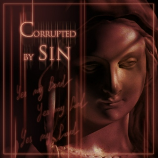 Corrupted by Sin