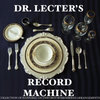 Dr. Lecter's Record Machine