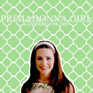 primadonna girl | a charlotte york mix