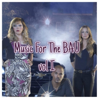 Music of the BAU Vol. I
