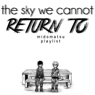 the sky we cannot return to