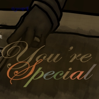 You're SPECIAL