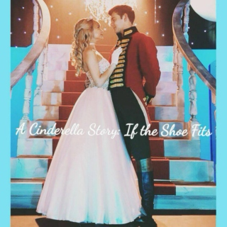 A Cinderella Story: If the Shoe Fits (Movie Soundtrack)