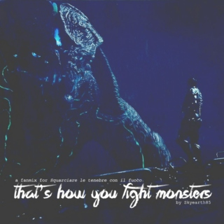 [Fanmix] That's how you fight monsters
