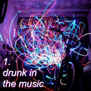 drunk in the music