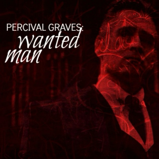 percival graves: wanted man
