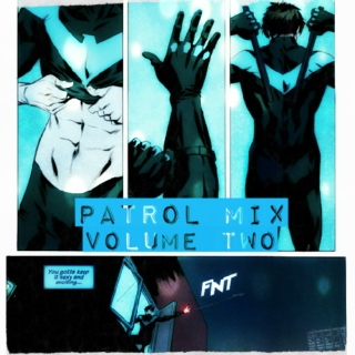 Dick Grayson's Patrol Mix: Volume Two
