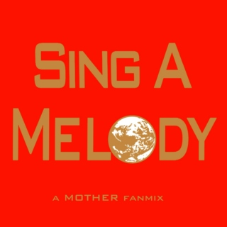 Sing A Melody