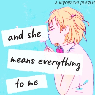 and she means everything to me