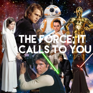 the Force; it calls to you