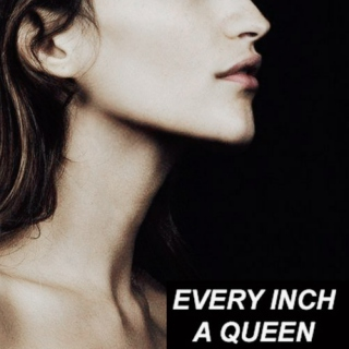 every inch a queen