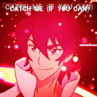 Catch Me (If You Can) [A Keith Dance Mix]