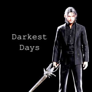 XV {Darkest Days}