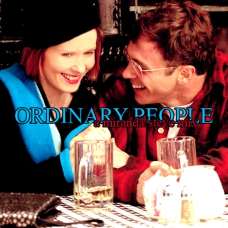 ordinary people | a miranda/steve mix