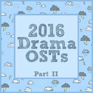2016 Drama OSTs: Part II