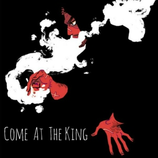 Come At The King