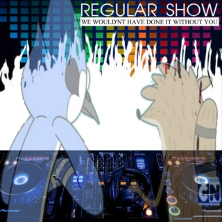 Regular Show - WE WOULDN'T HAVE DONE IT WITHOUT YOU (Part III)