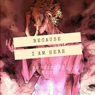 Because I Am Here