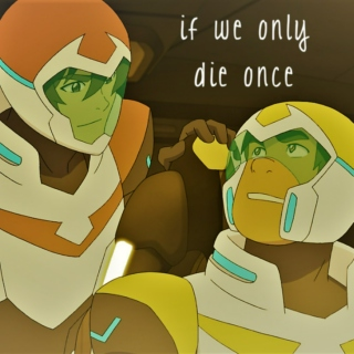 if we only die once