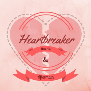Heartbreaker: How To & Aftermath
