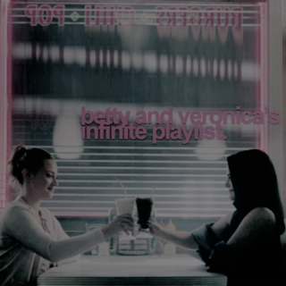 betty & veronica's infinite playlist.