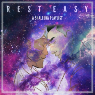 Rest Easy: A Shallura Playlist