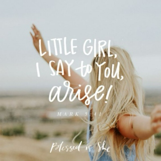 Little Girl, Arise