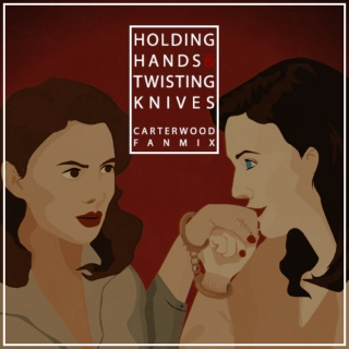 holding hands & twisting knives
