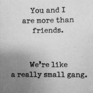 We're Like A Really Small Gang