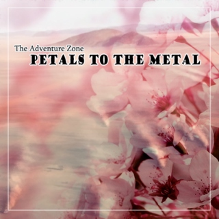 Petals To The Metal
