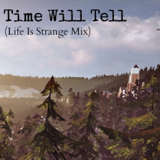 Time Will Tell [LIS]