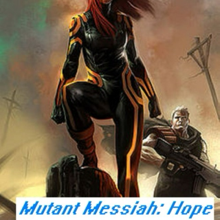 Mutant Messiah: A Hope Summers Mix