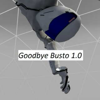 Goodbye Busto 1.0