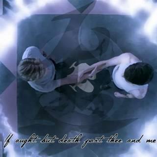 If Aught but Death Part Thee and Me