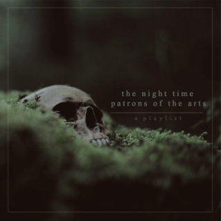 volume ii: night–time patrons of the arts