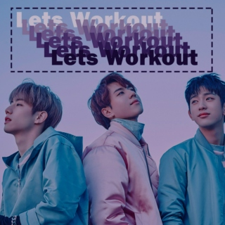 Lets Workout