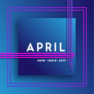 New Indie: April 2017