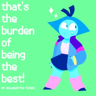 that's the burden of being the best!