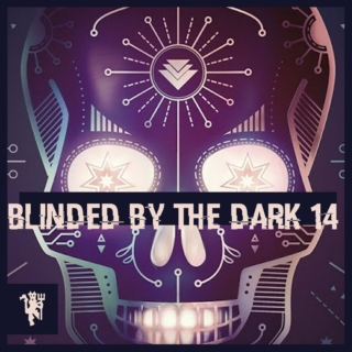 Blinded By The Dark 14