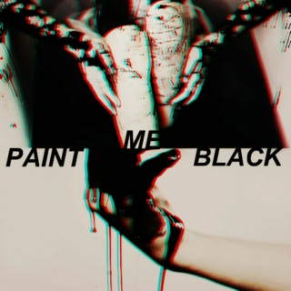 PAINT ME BLACK // villain x heroine