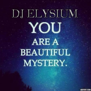 You Are A Beautiful Mystery